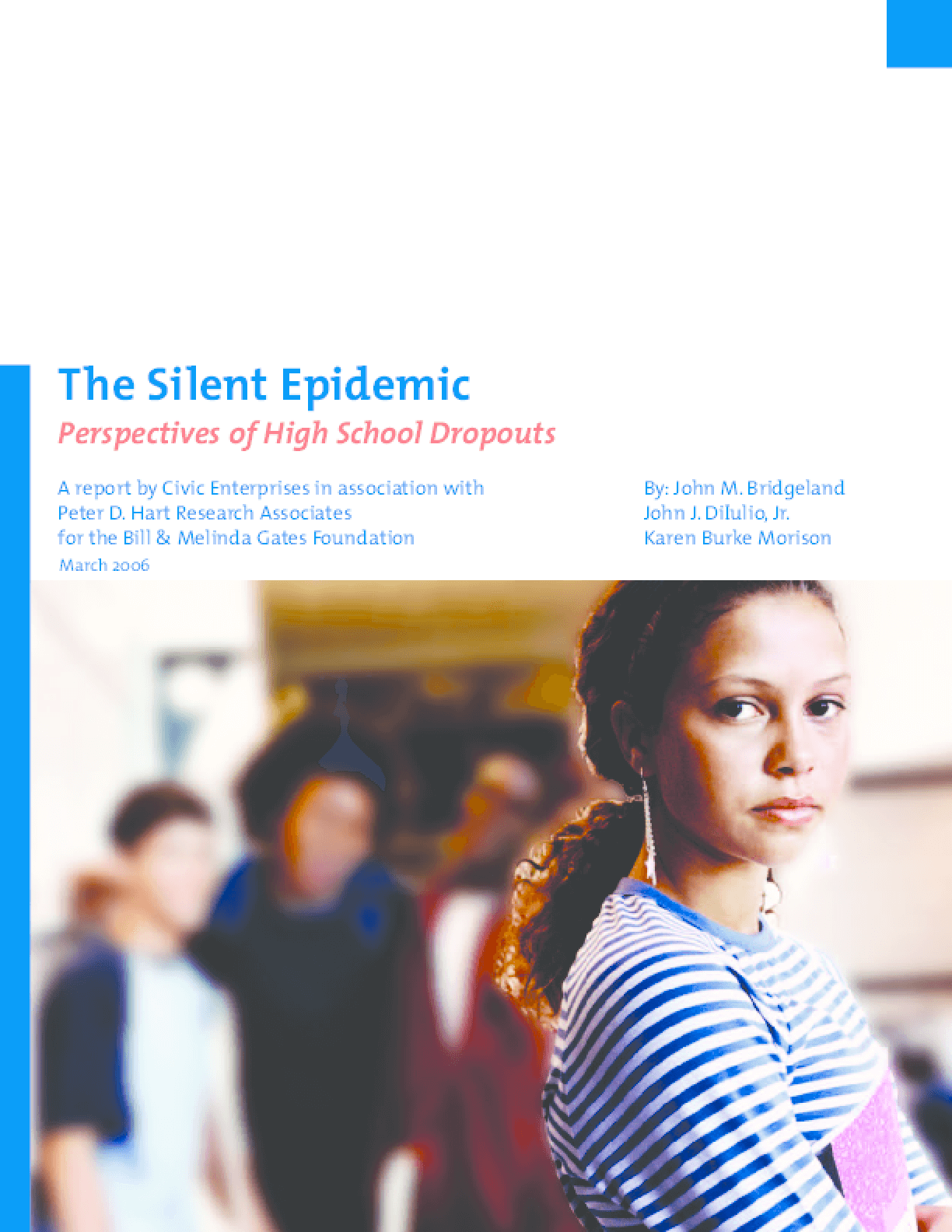 The Silent Epidemic: Perspectives of High School Dropouts
