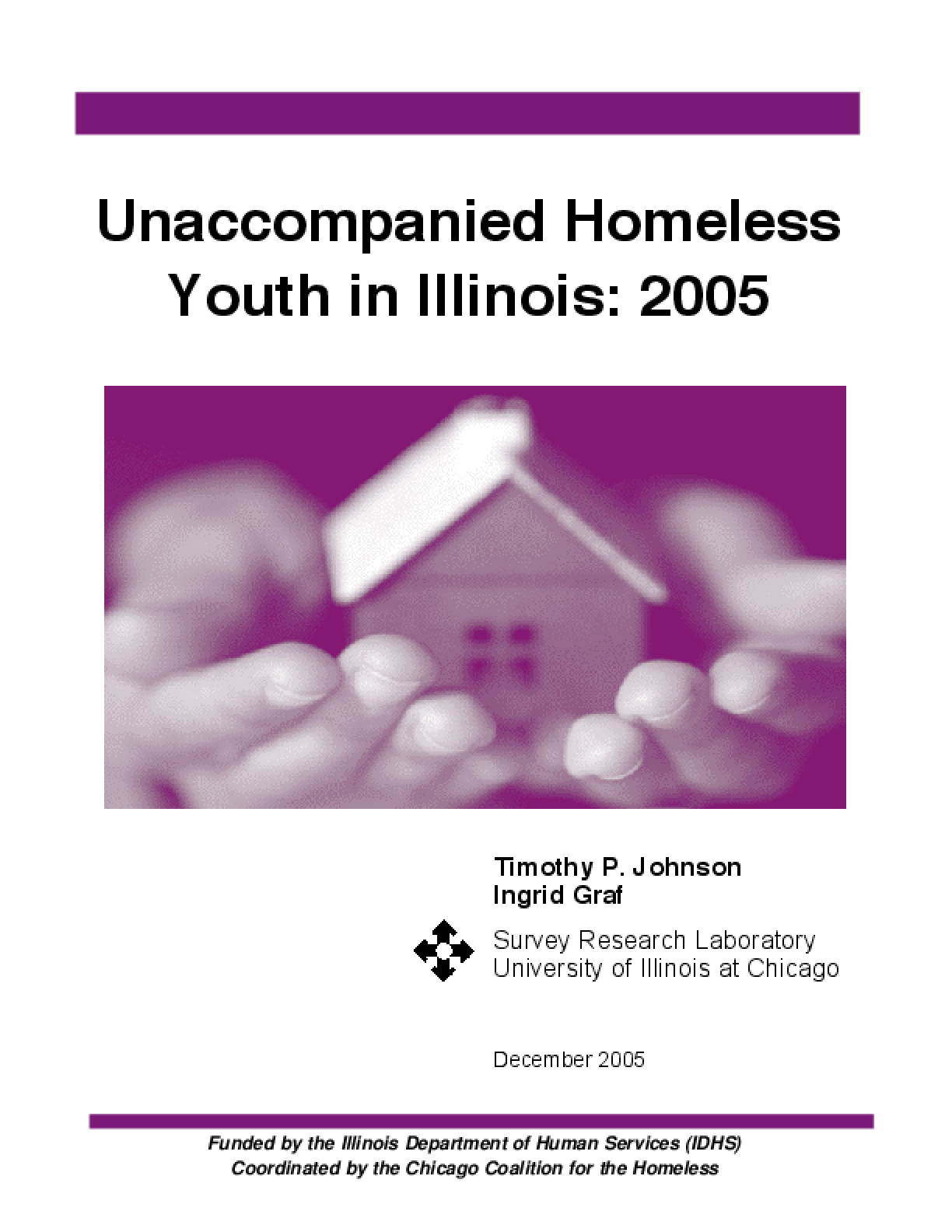 Unaccompanied Homeless Youth in Illinois: 2005