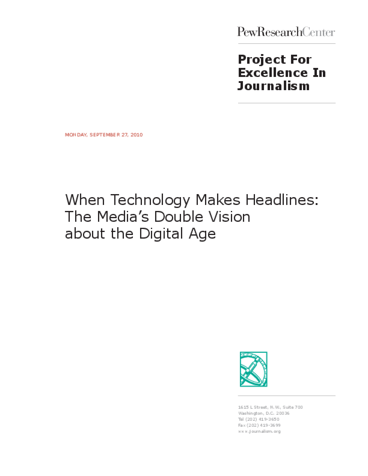 When Technology Makes Headlines: The Media's Double Vision About the Digital Age