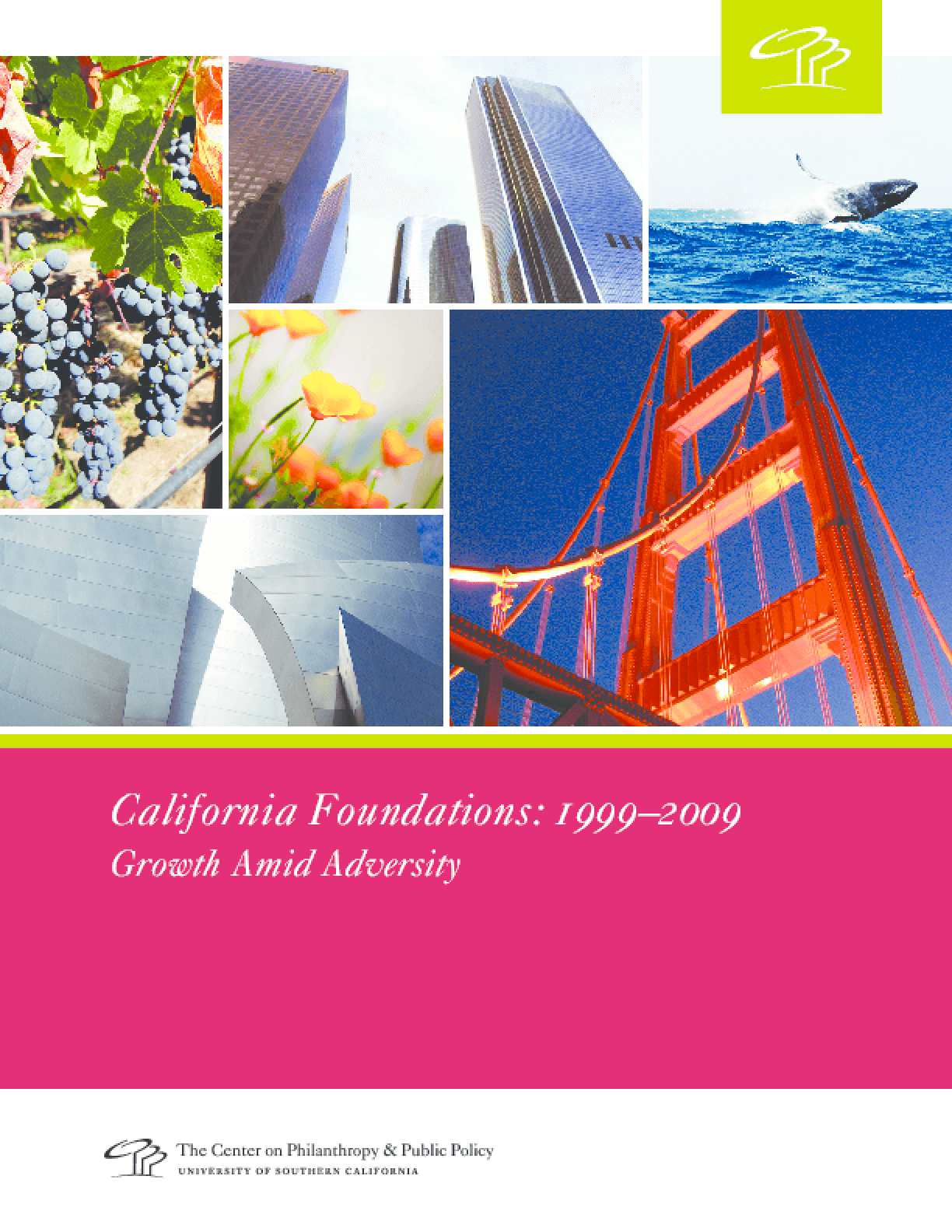 California Foundations: 1999-2009