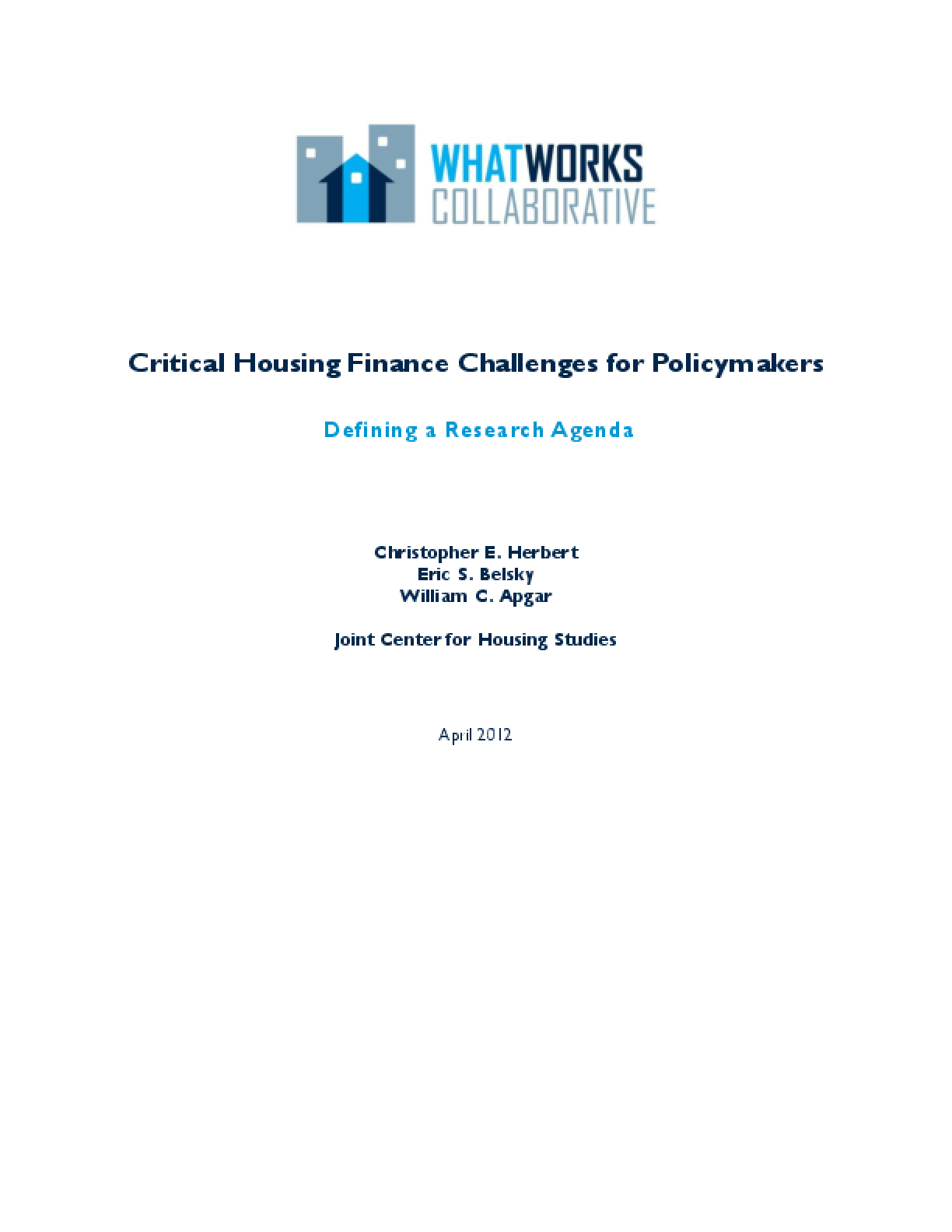 Critical Housing Finance Challenges for Policy Makers