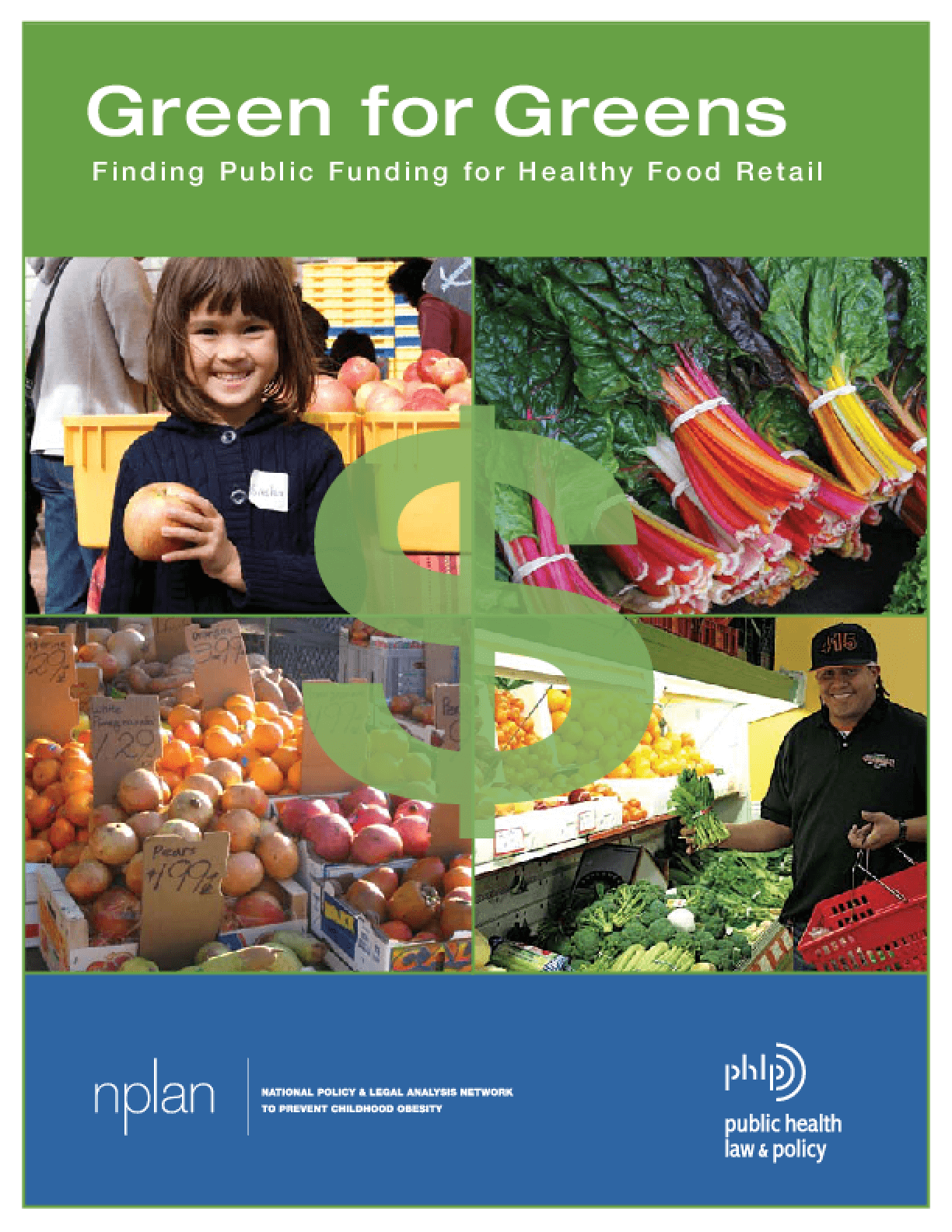 Green for Greens: Finding Public Financing for Healthy Food Retail