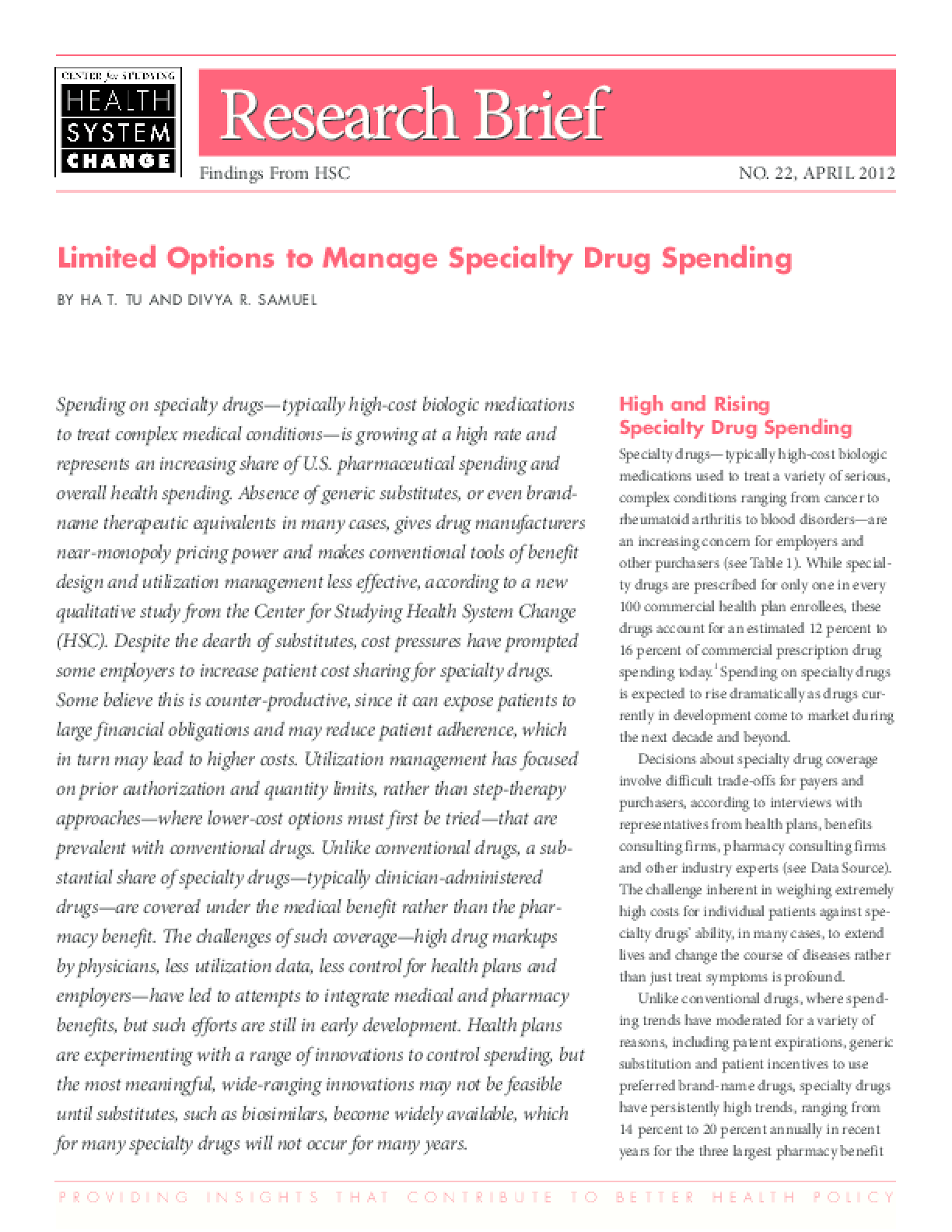 Limited Options to Manage Specialty Drug Spending