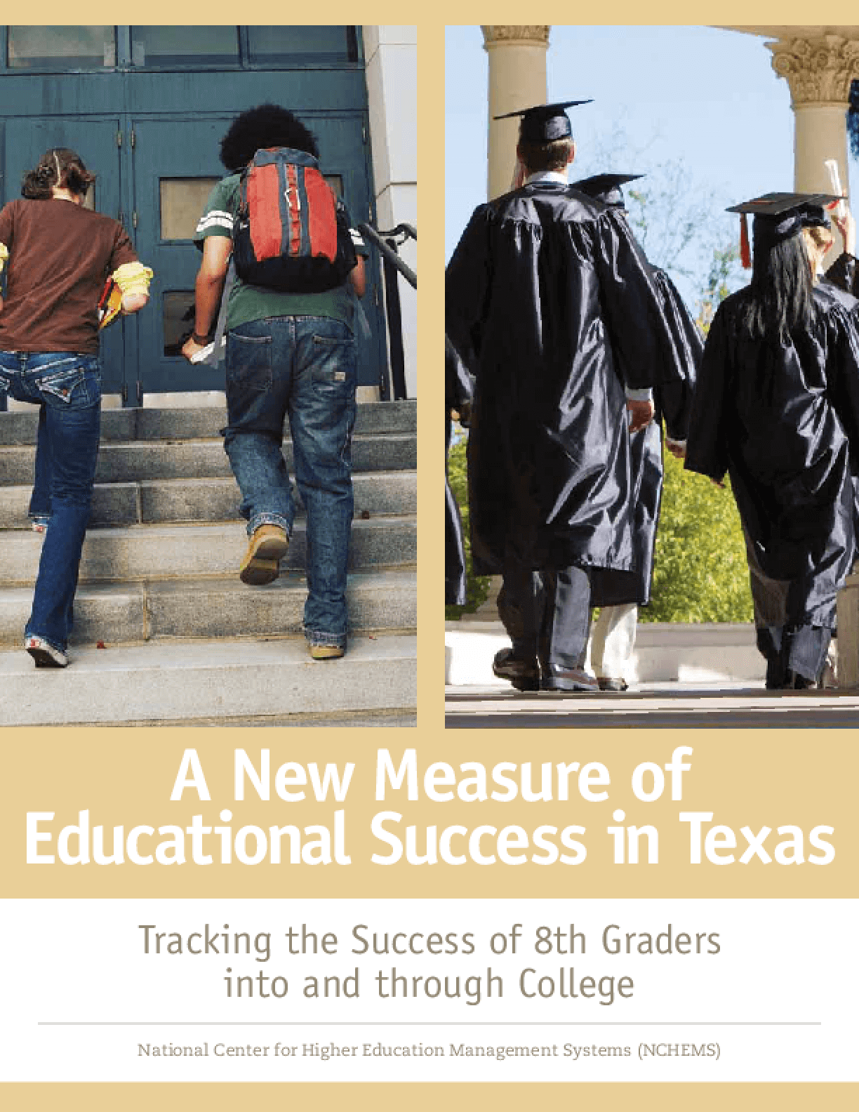 A New Measure of Educational Success in Texas