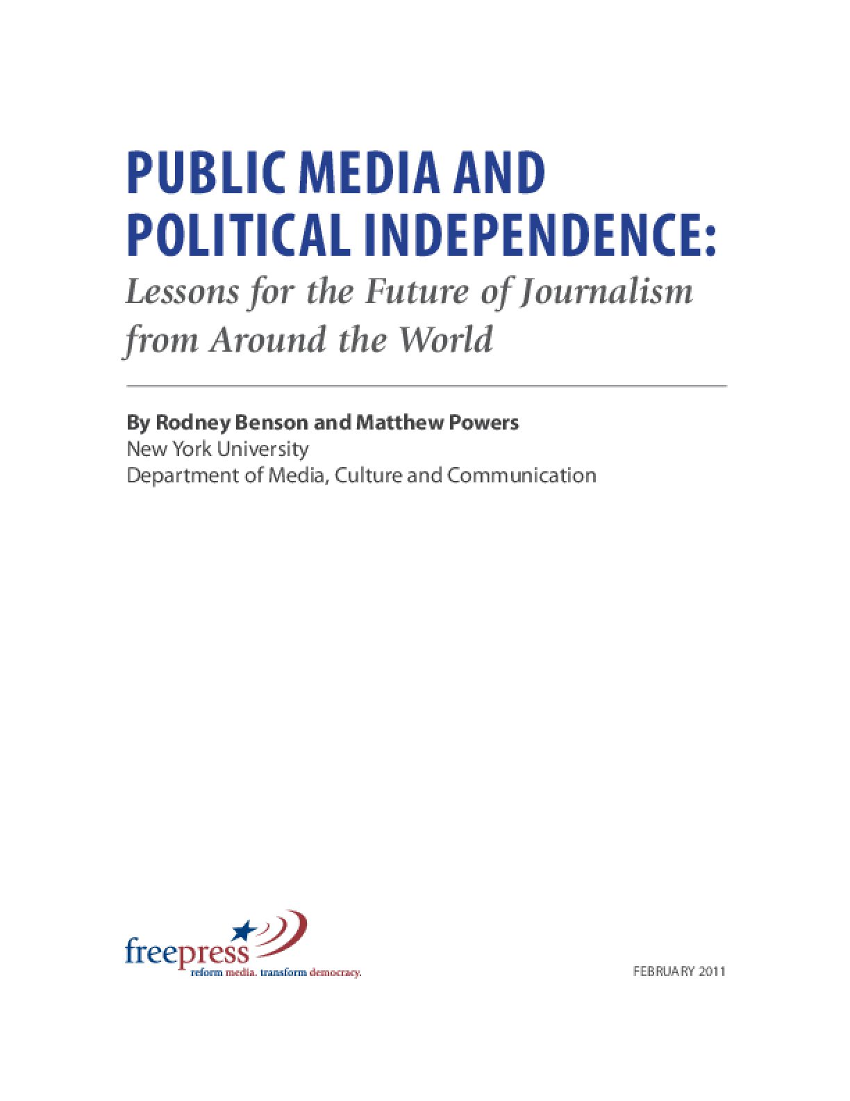 Public Media and Political Independence: Lessons for the Future of Journalism From Around the World