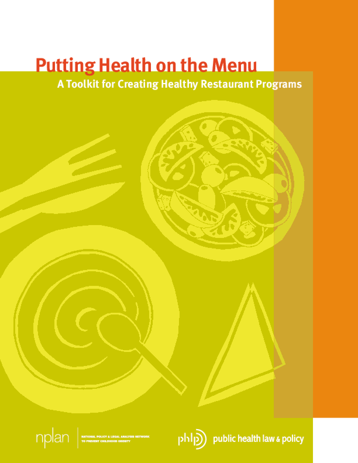 Putting Health on the Menu: A Toolkit for Creating Healthy Restaurant Programs