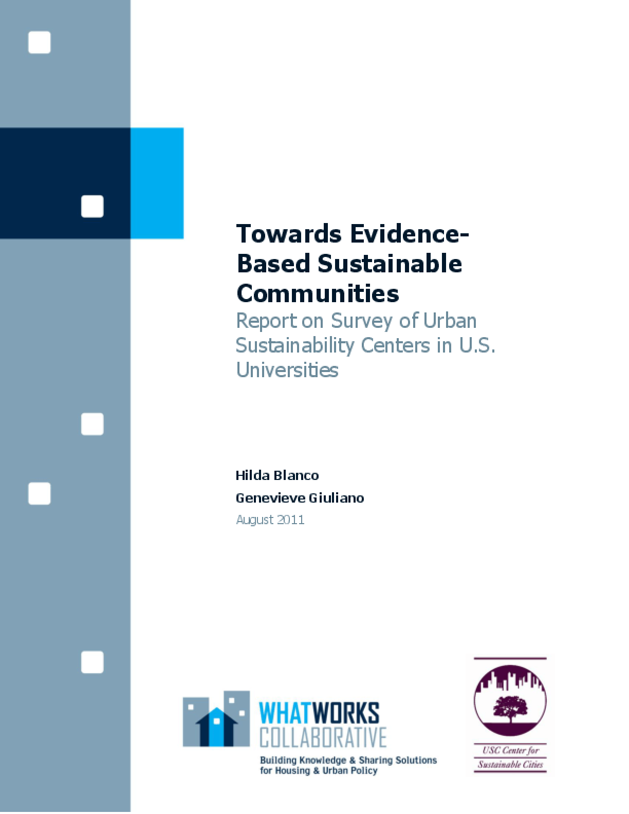 Towards Evidence-Based Sustainable Communities: Report on Survey of Urban Sustainability Centers in U.S. Universities