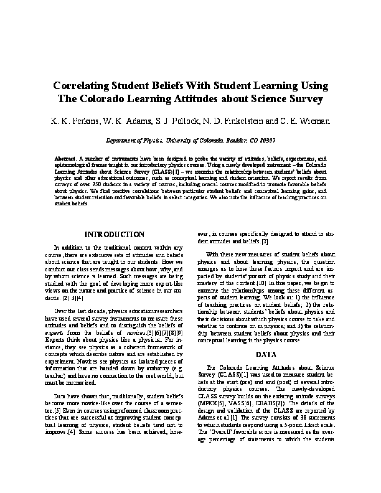 Correlating Student Beliefs With Student Learning Using The Colorado Learning Attitudes about Science Survey