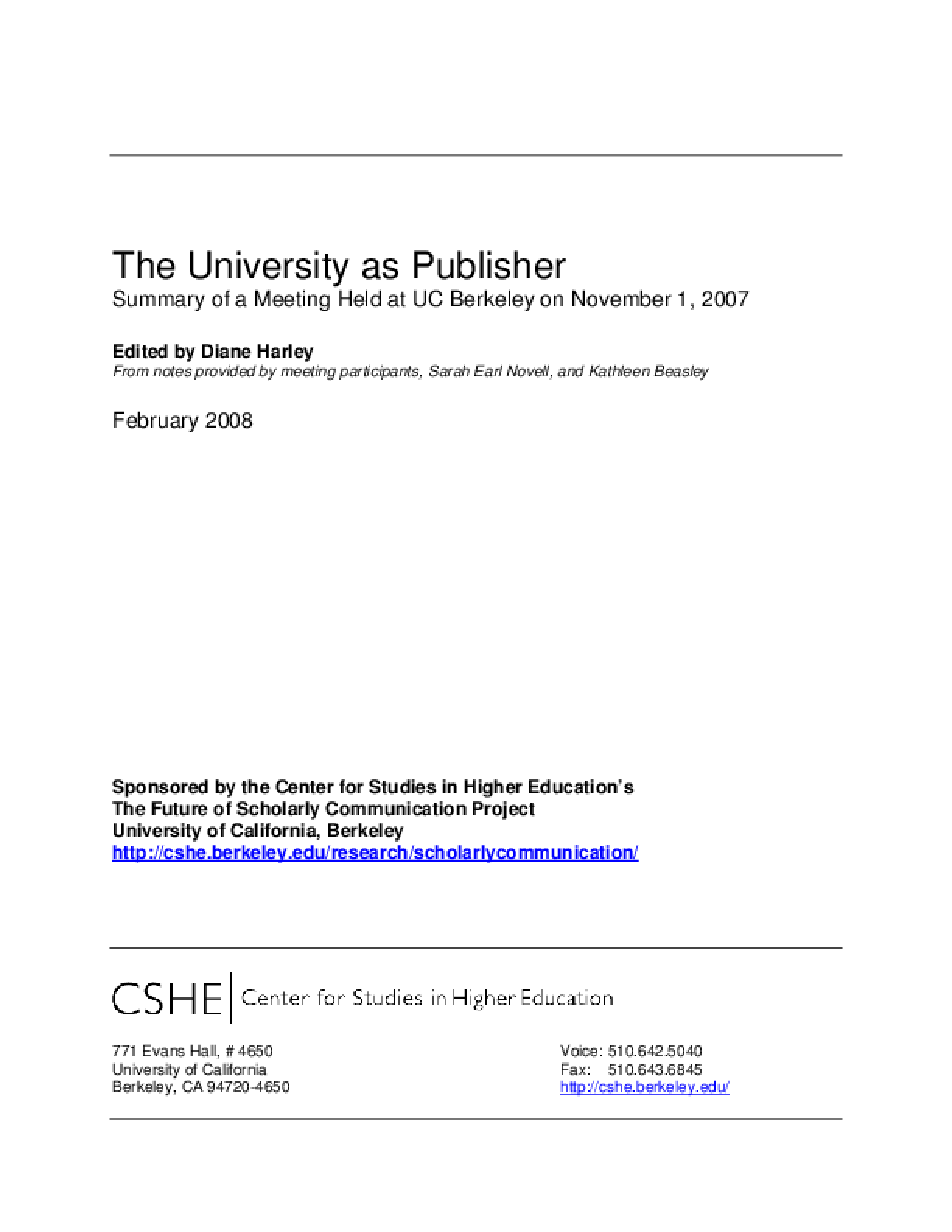 The University as Publisher: Summary of a Meeting Held at UC Berkeley on November 1, 2007