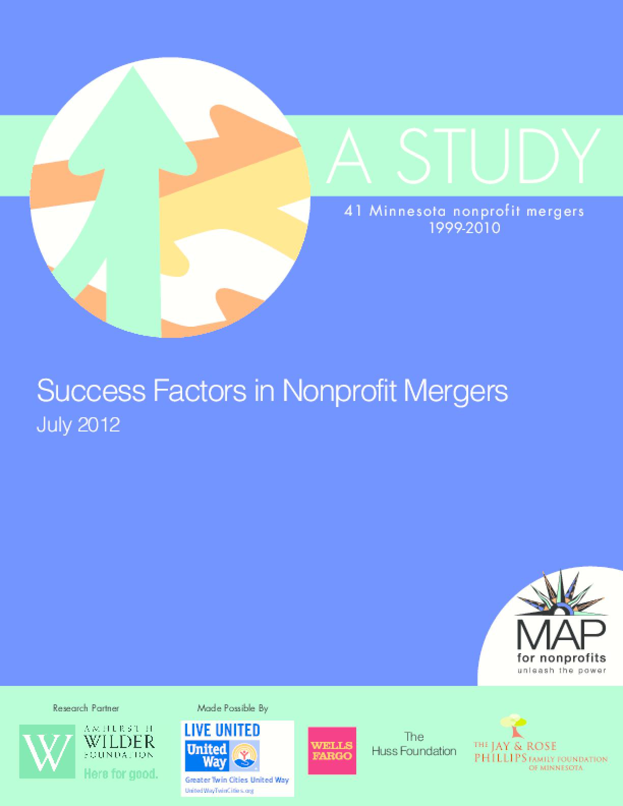 Success Factors in Nonprofit Mergers: A Study of 41 Minnesota Nonprofit Mergers 1999-2010