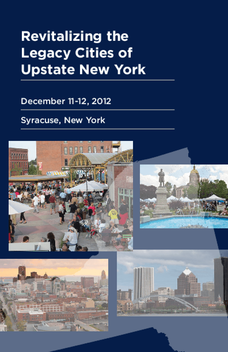 Revitalizing the Legacy Cities of Upstate New York