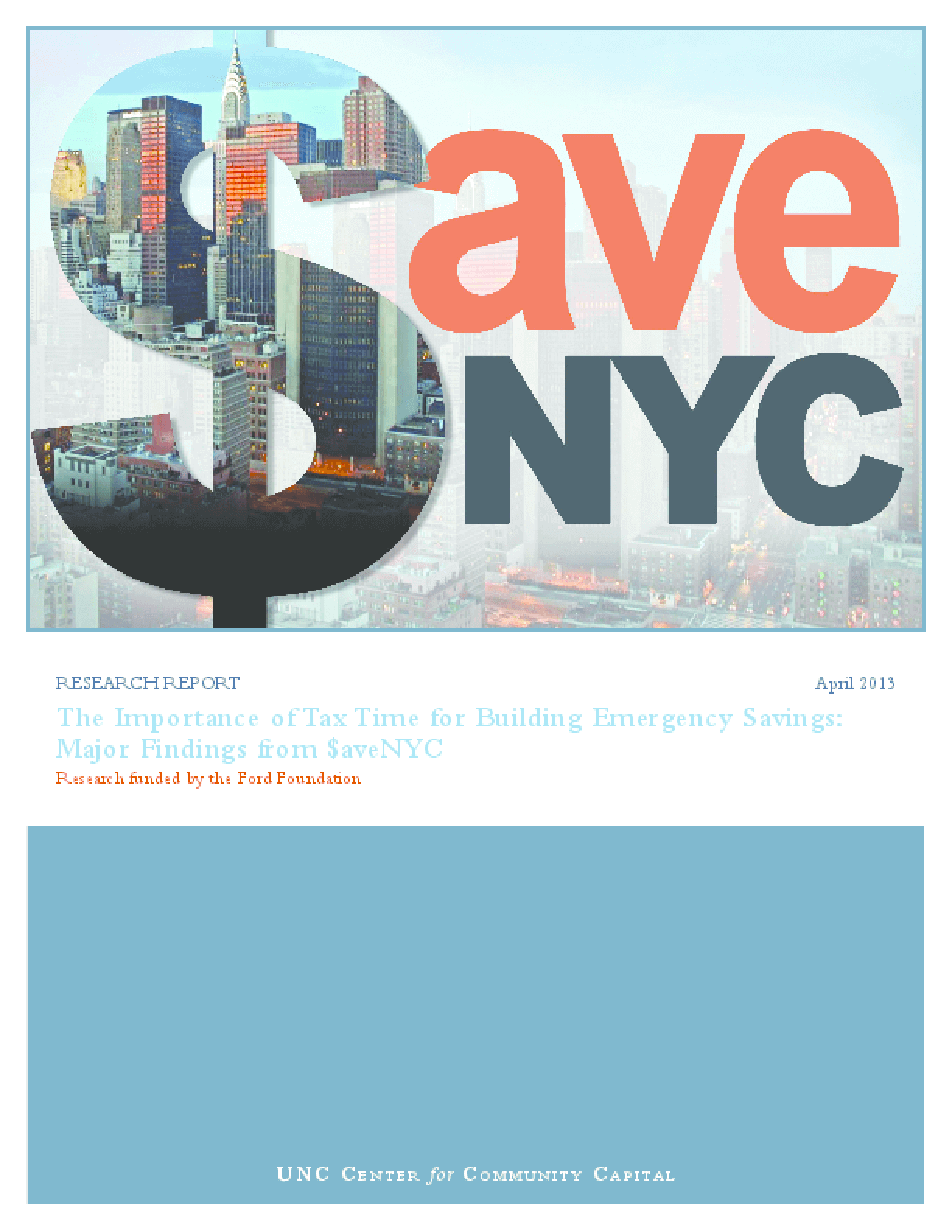 The Importance of Tax Time for Building Emergency Savings: Major Findings from $aveNYC