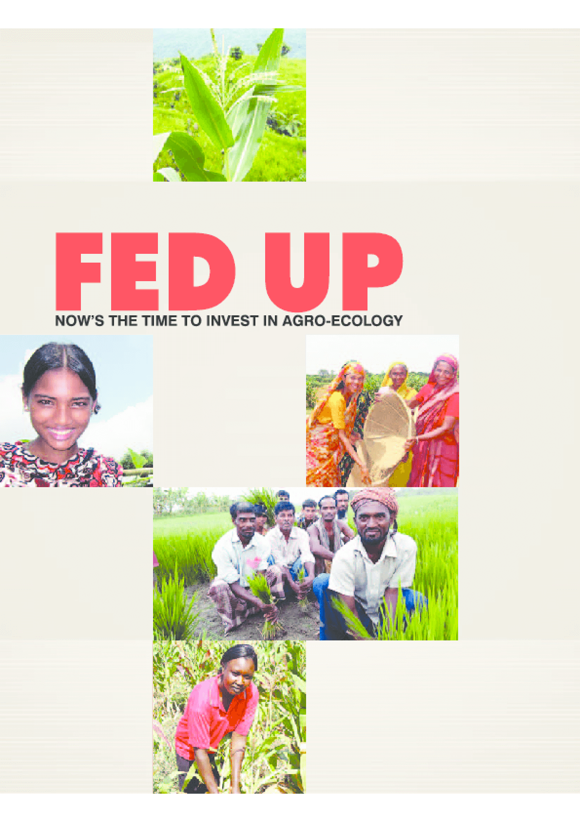 Fed Up: Now's the Time to Invest in Agro-Ecology
