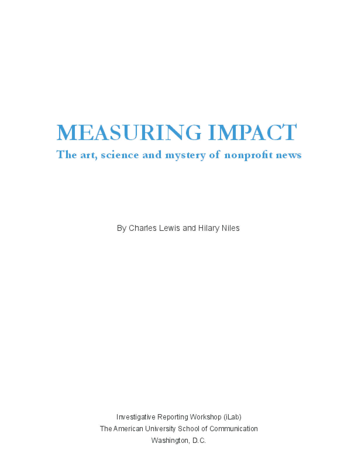 Measuring Impact: The Art, Science and Mystery of Nonprofit News