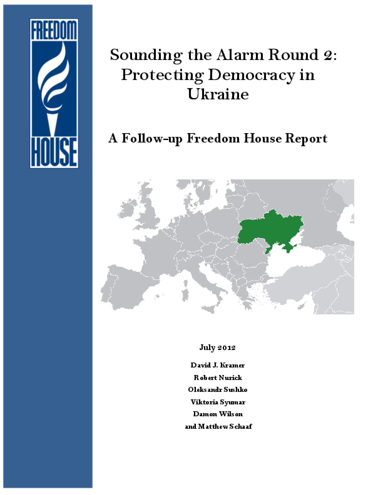 Sounding the Alarm Round 2: Protecting Democracy in Ukraine
