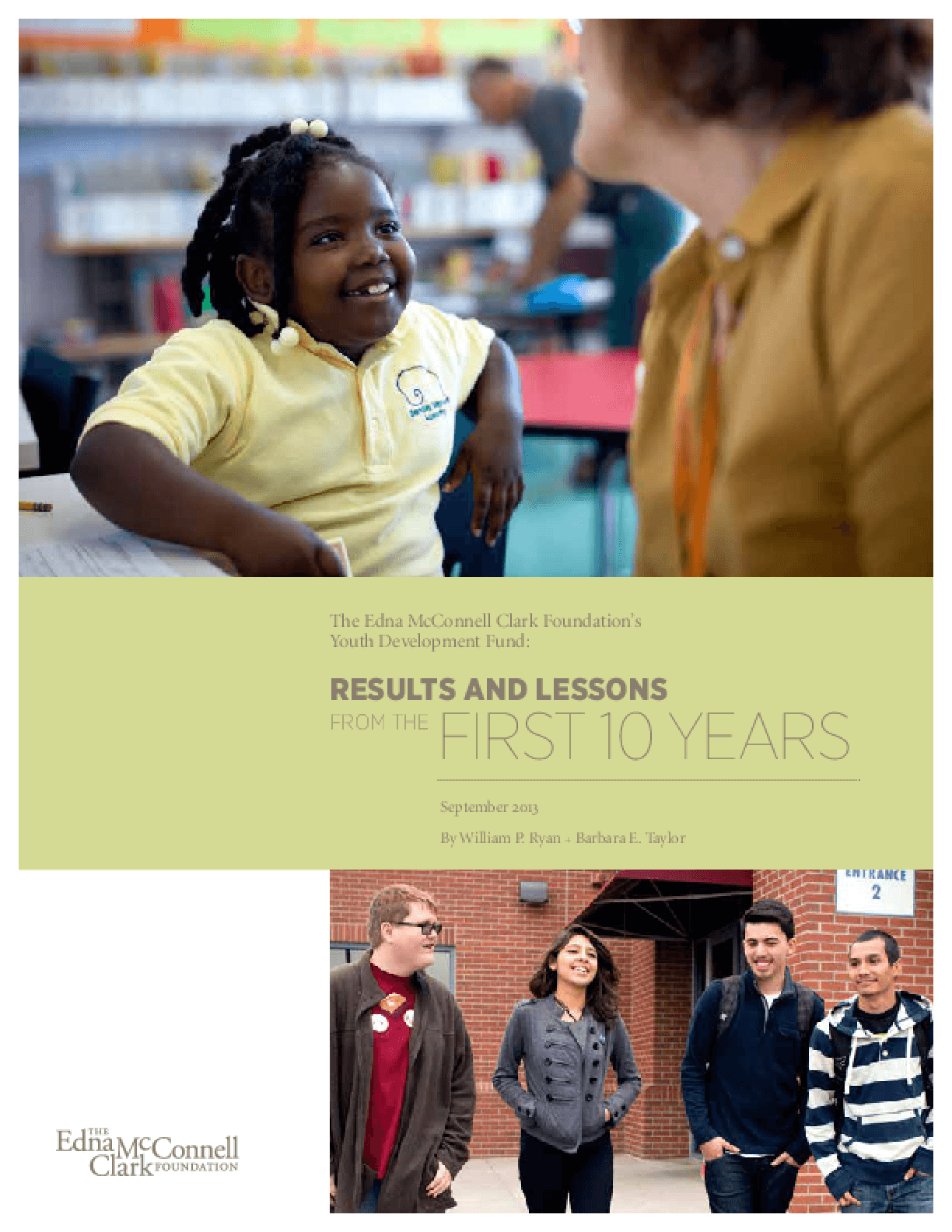 The Edna McConnell Clark Foundation's Youth Development Fund: Results and Lessons from the First Ten Years