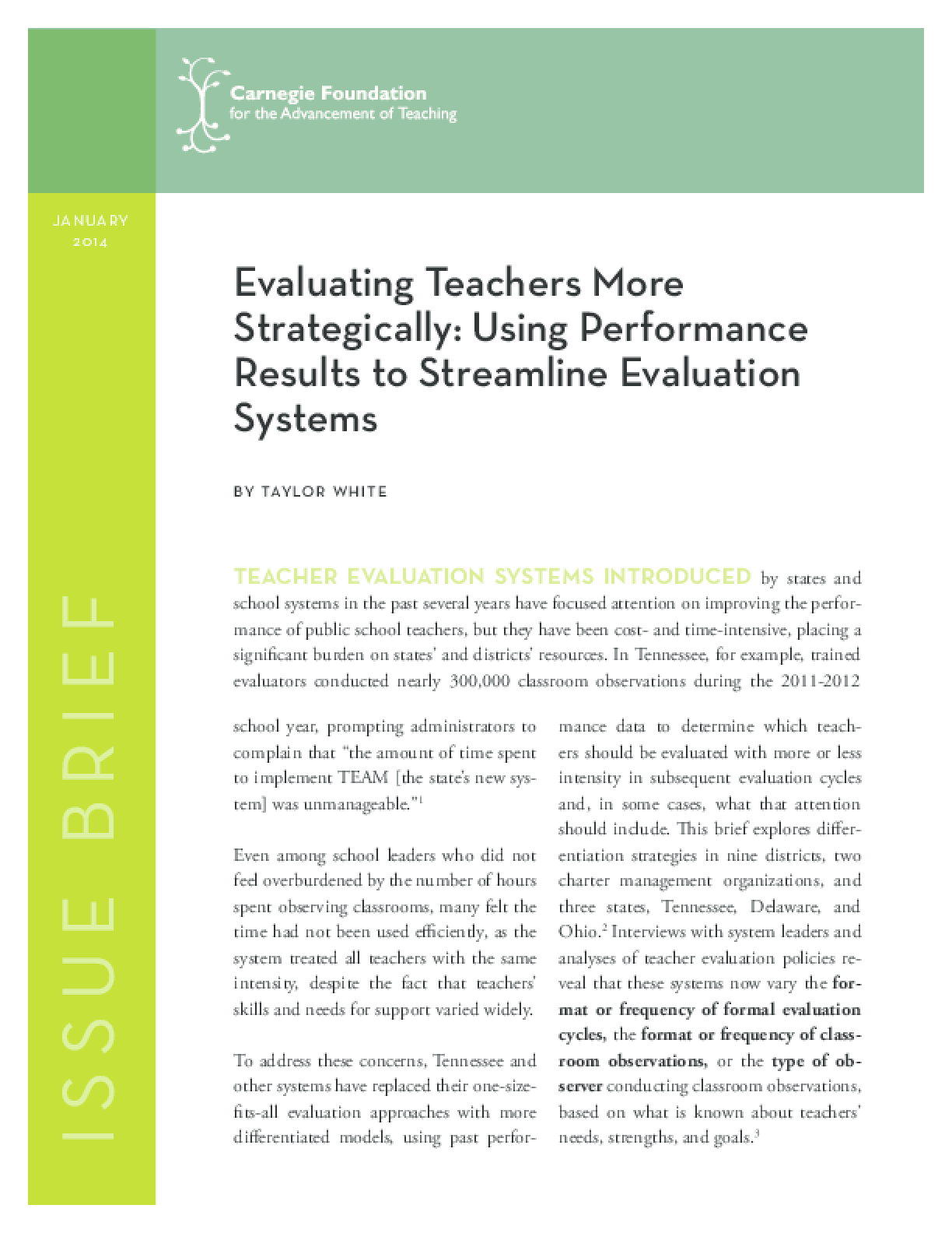 Evaluating Teachers More Strategically: Using Performance Results to Streamline Evaluation Systems