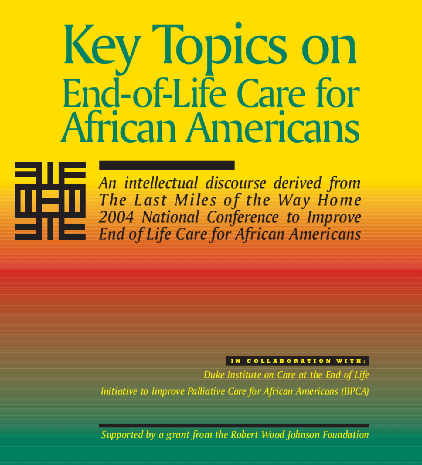 Key Topics on End-of-Life Care for African Americans