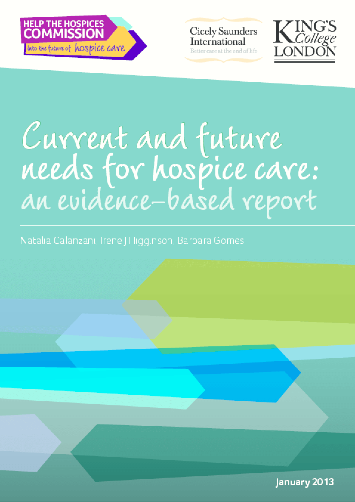 Current and Future Needs for Hospice Care: An Evidence Based Approach