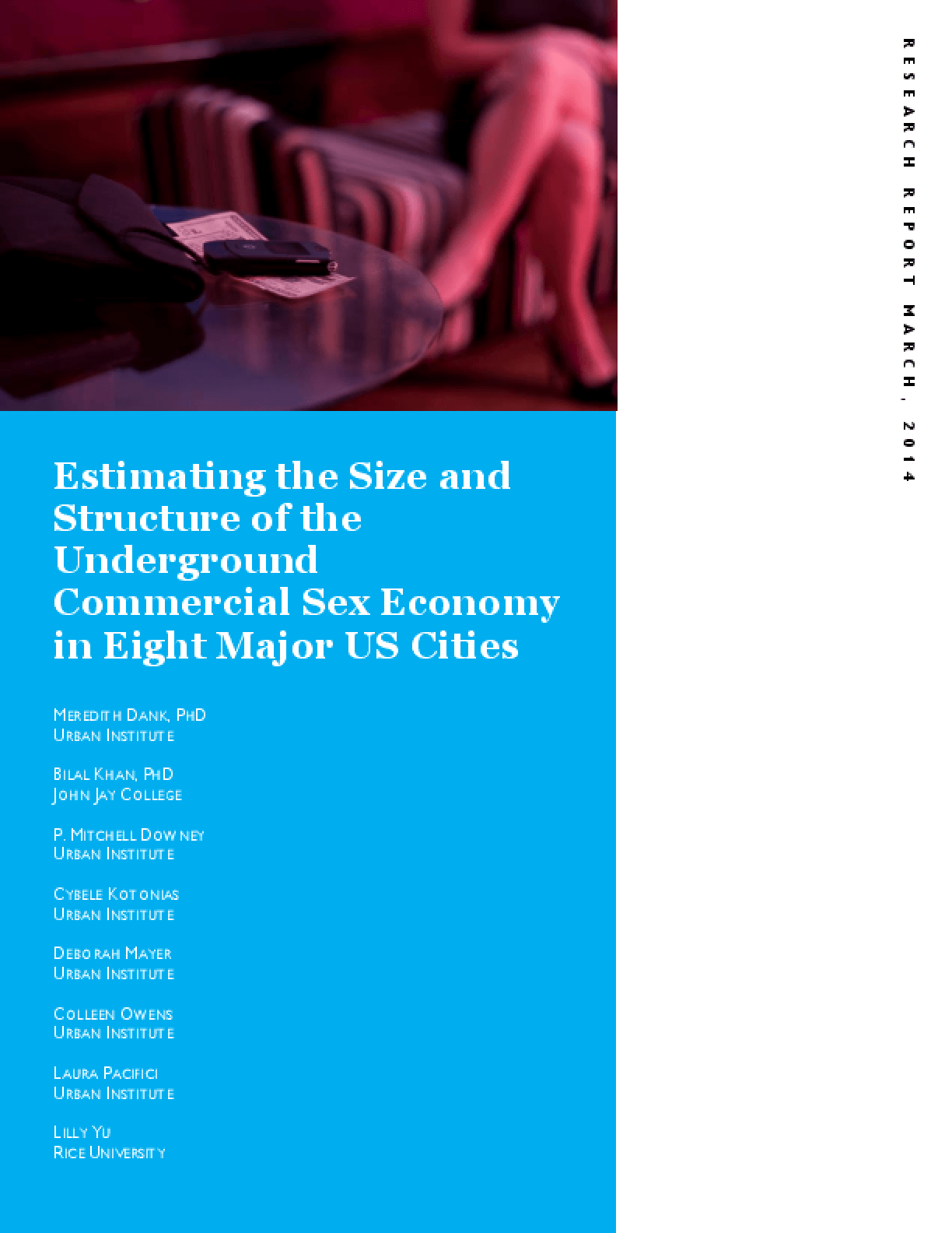 Estimating the Size and Structure of the Underground Commercial Sex Economy in Eight Major U.S. Cities