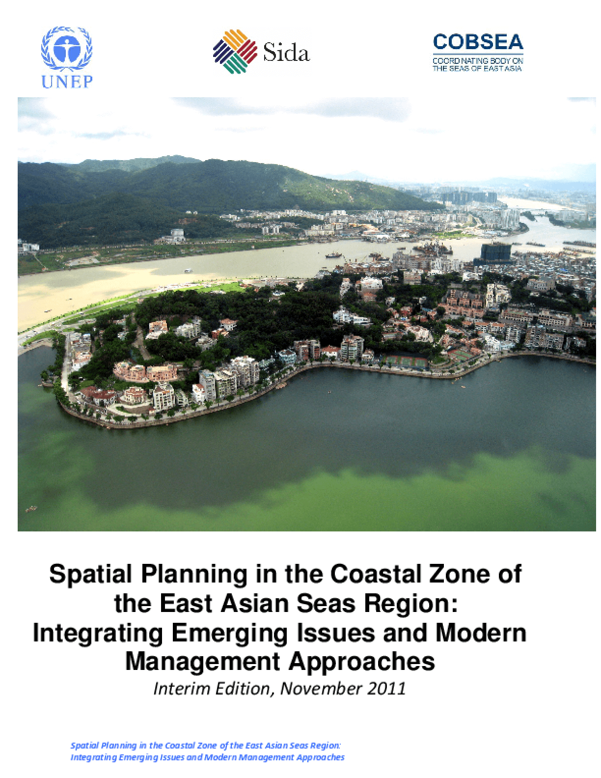Spatial Planning in the Coastal Zone of the East Asian Seas Region: Integrating Emerging Issues and Modern Management Approaches
