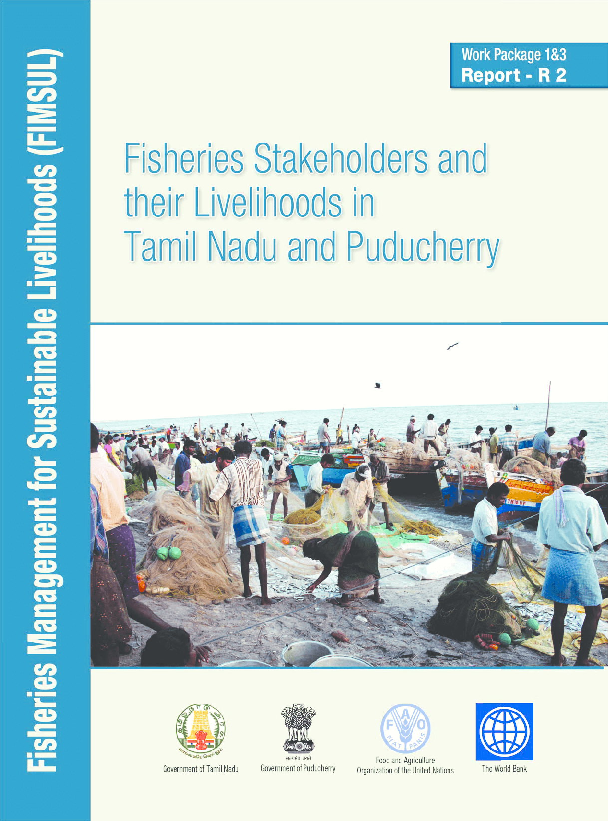 Fisheries Stakeholders and Their Livelihoods in Tamil Nadu and Puducherry