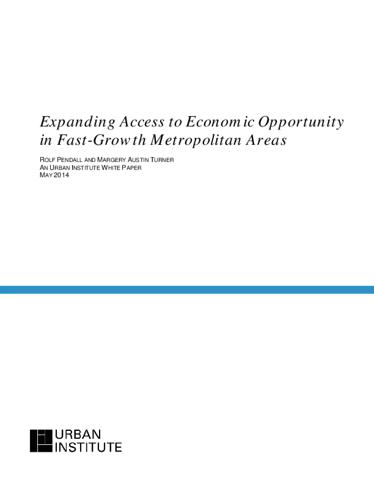 Expanding Access to Economic Opportunity in Fast-Growth Metropolitan Areas
