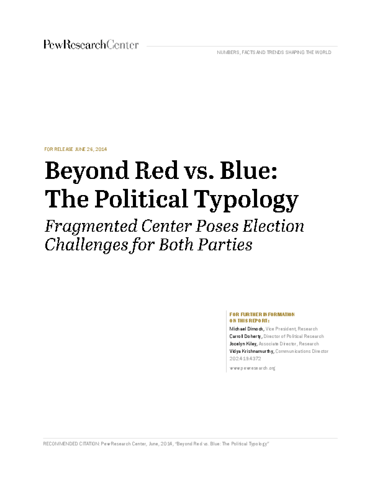Beyond Red vs. Blue: The Political Typology
