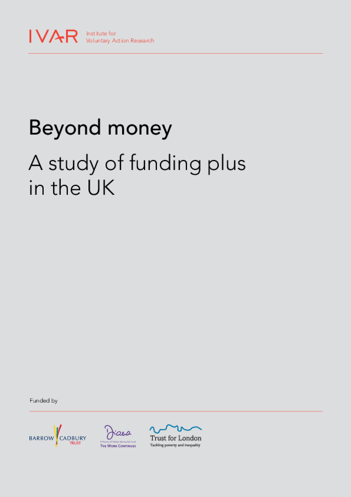 Beyond Money: A Study of Funding Plus in the UK