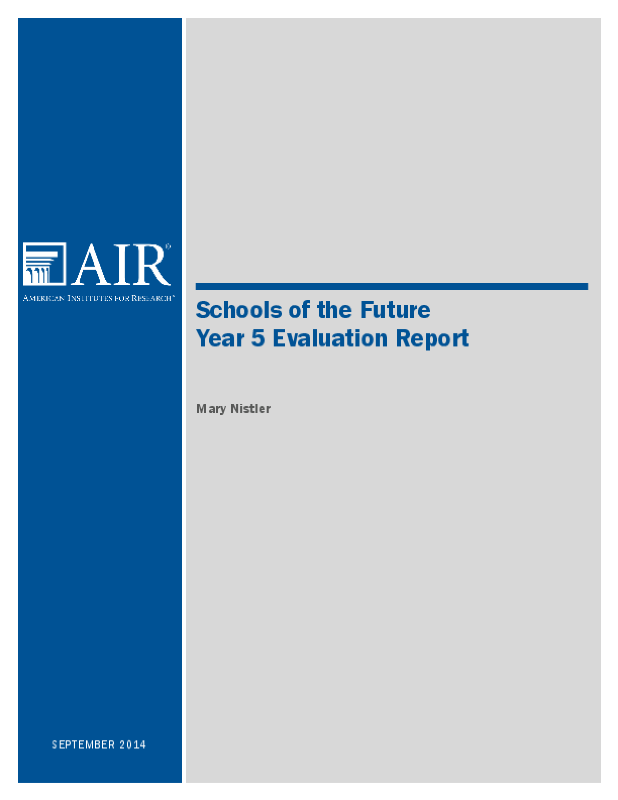 Schools of the Future Year 5 Evaluation Report