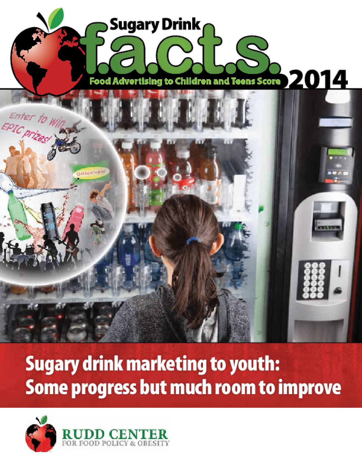 Sugary Drink FACTS 2014: Some Progress but Much Room for Improvement in Marketing to Youth