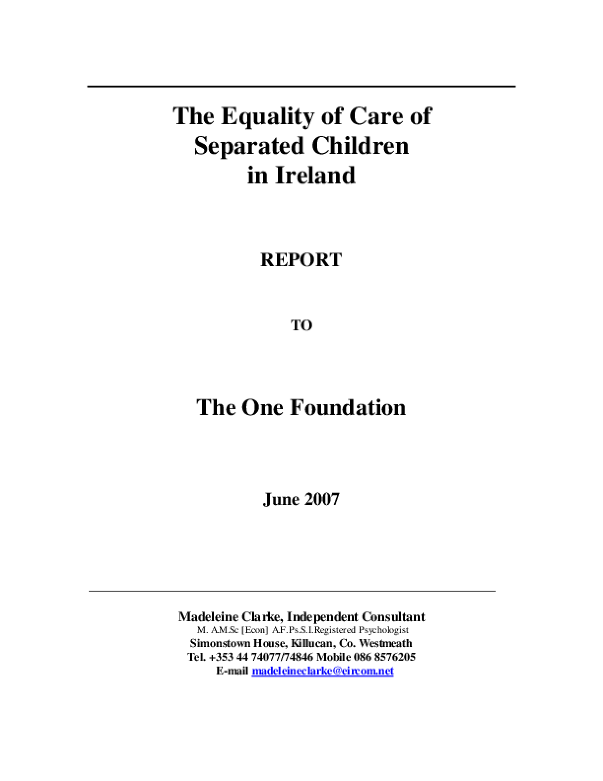 The Equality of Care of Separated Children in Ireland: Report to The One Foundation