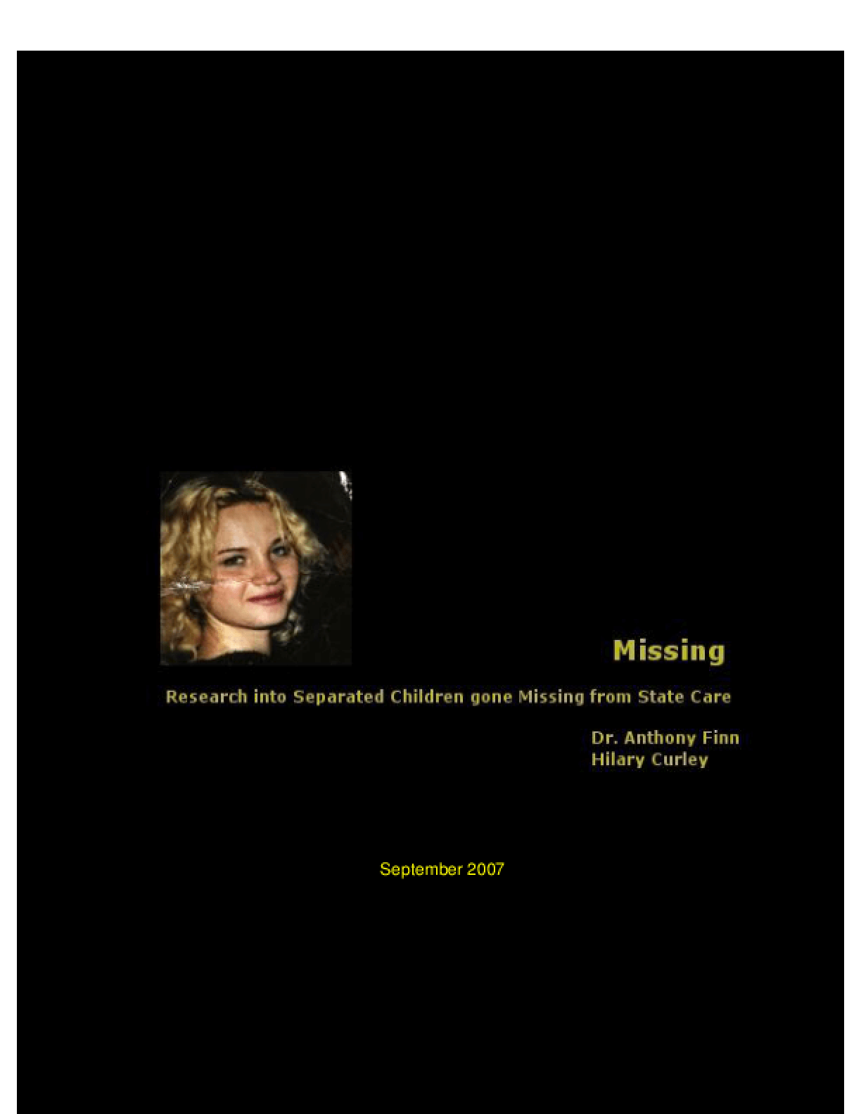 Missing: Research Into Separated Children Gone Missing From State Care
