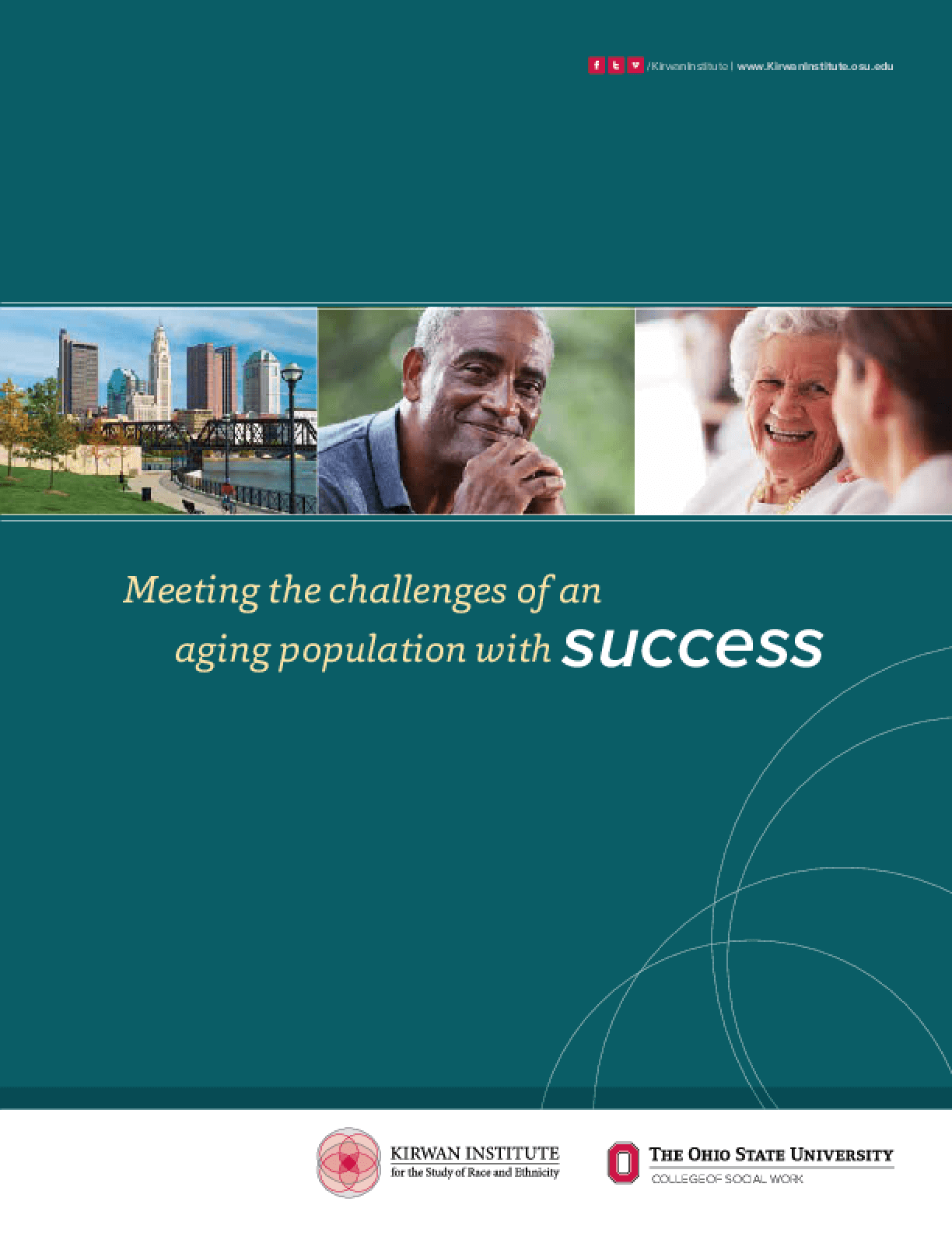 Meeting the Challenges of an Aging Population with Success