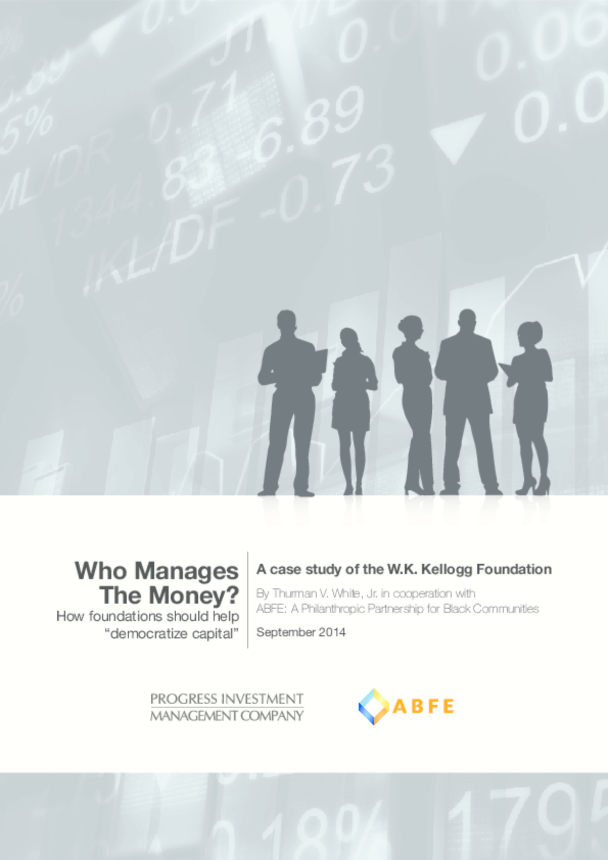 Who Manages The Money? How Foundations Should Help Democratize Capital