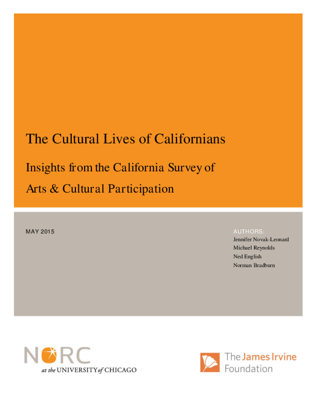 The Cultural Lives of Californians: Insights from the California Survey of Arts and Cultural Participation