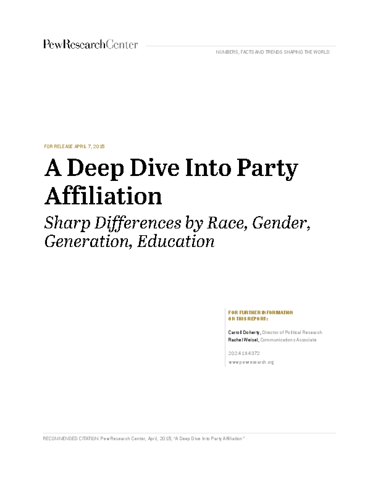 A Deep Dive Into Party Affiliation: Sharp Differences by Race, Gender, Generation, Education
