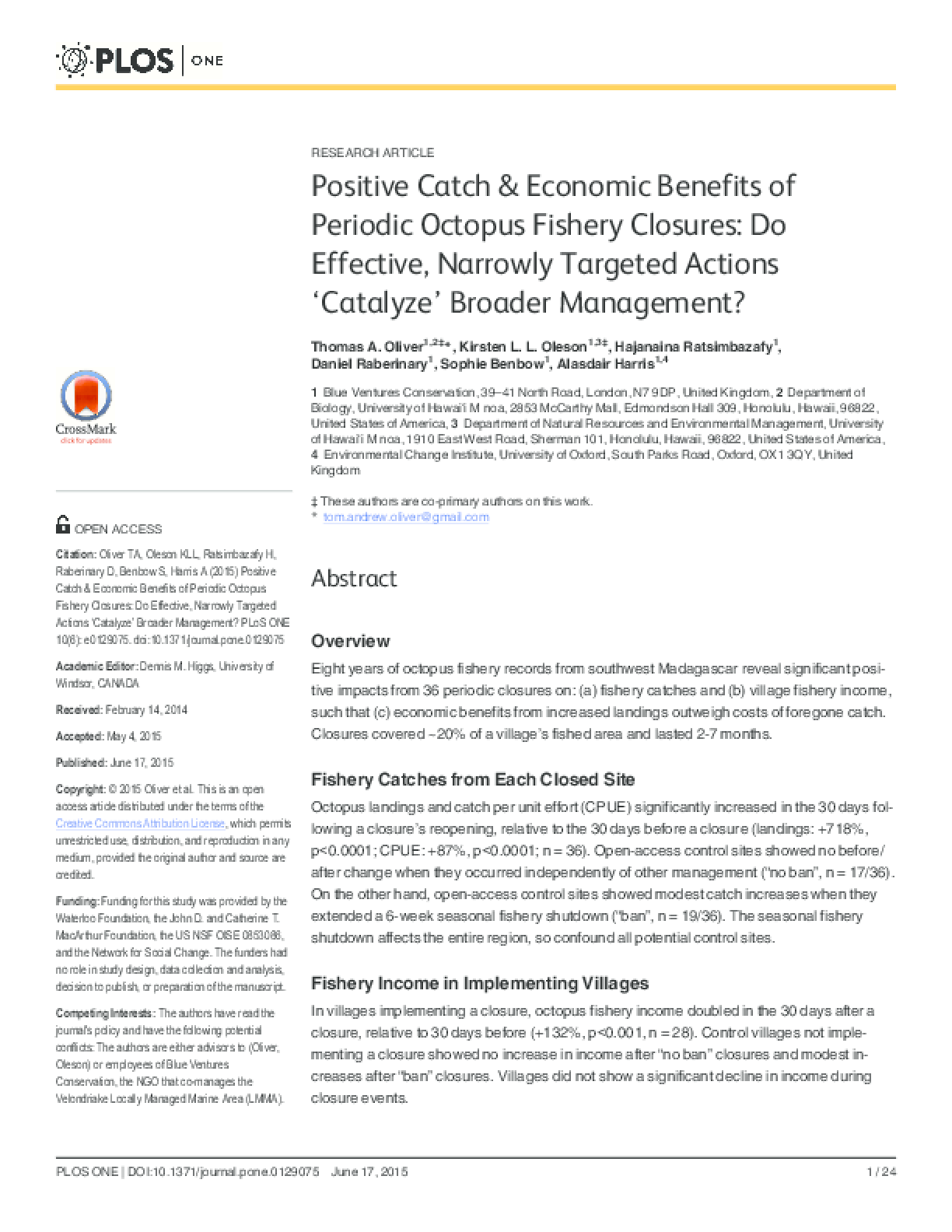Positive Catch and Economic Benefits of Periodic Octopus Fishery Closures: Do Effective, Narrowly Targeted Actions 'Catalyze' Broader Management?