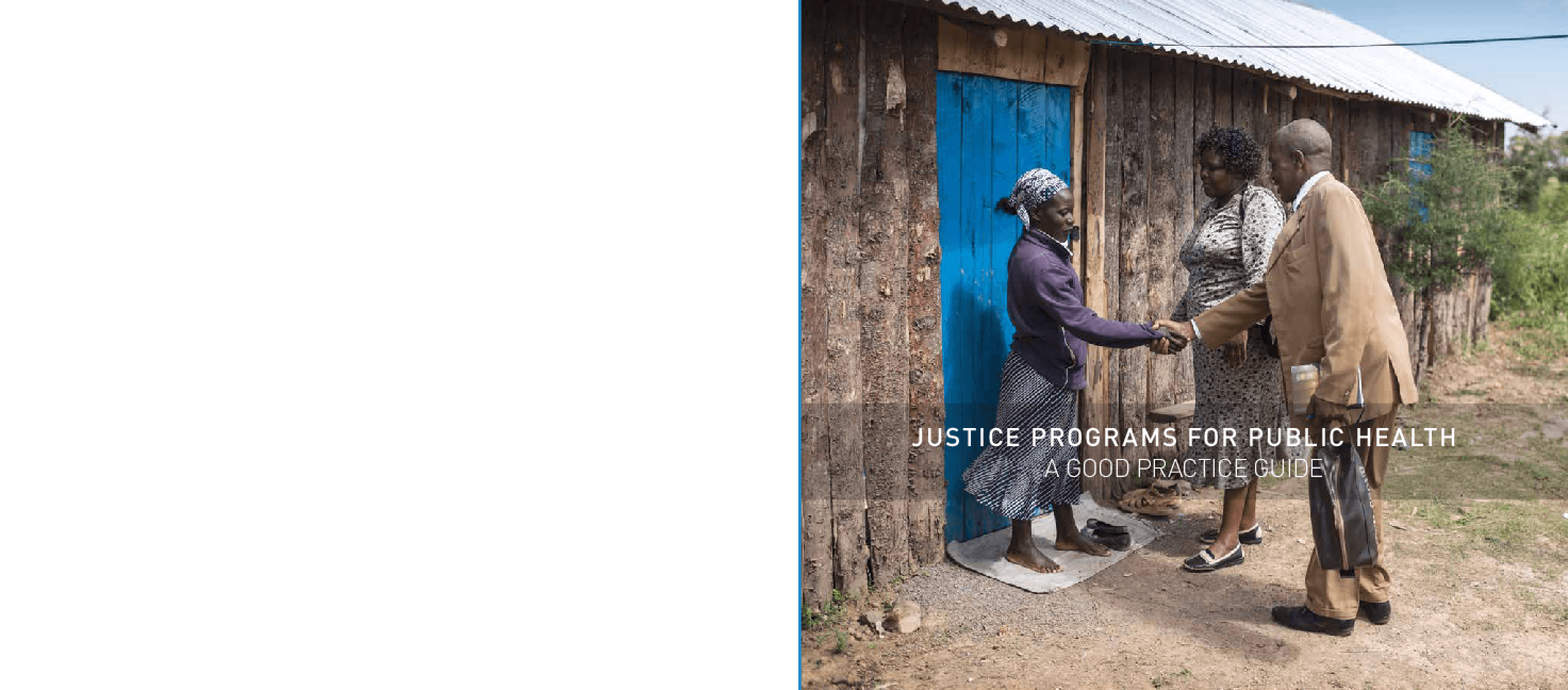 Justice Programs for Public Health: A Good Practice Guide