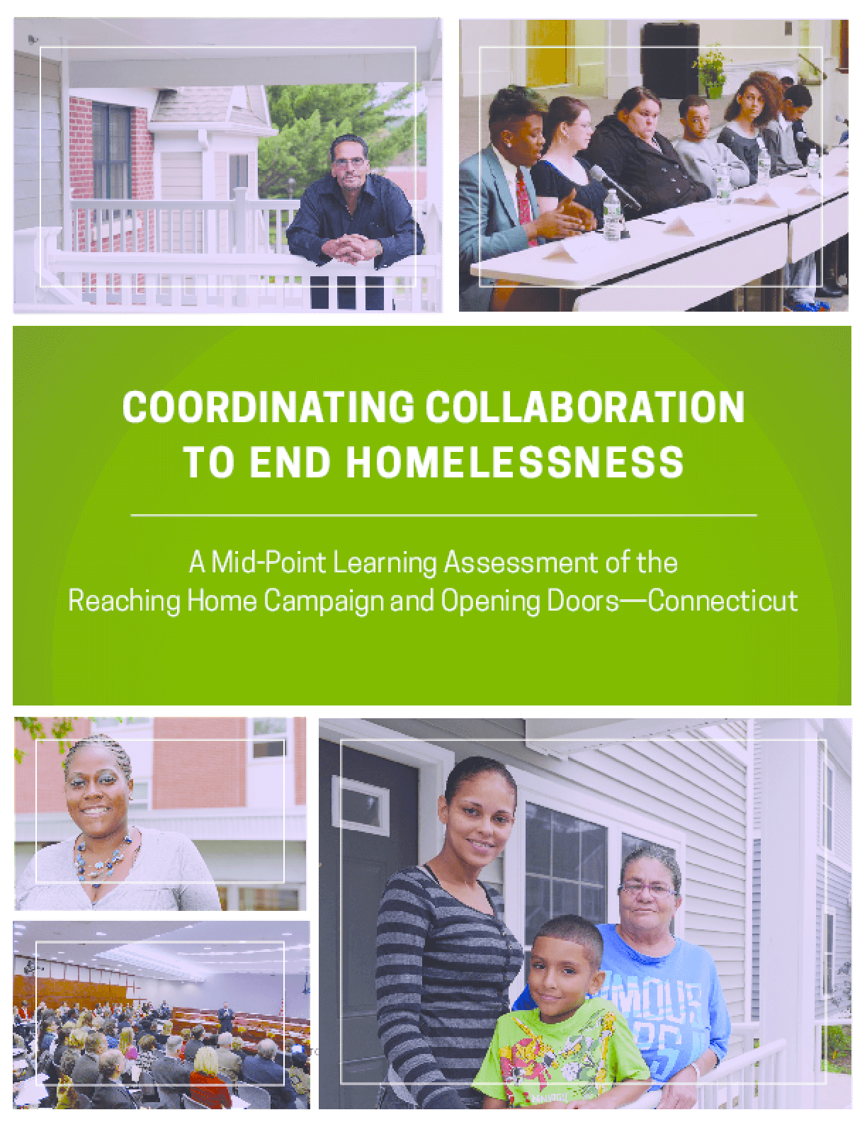 Coordinating Collaboration To End Homelessness: A Mid-Point Learning Assessment Of The Reaching Home Campaign And Opening Doors-Connecticut