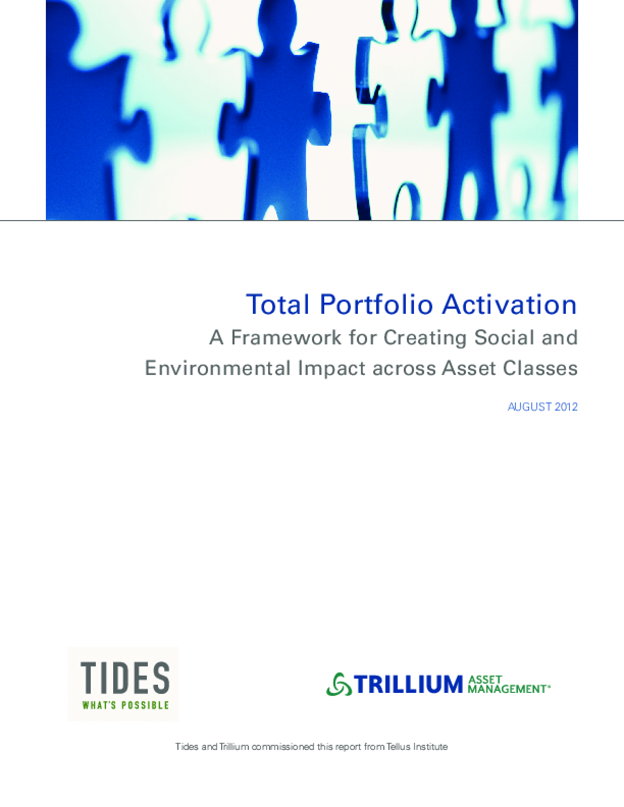 Total Portfolio Activation: A Framework for Creating Social and Environmental Impact across Asset Classes