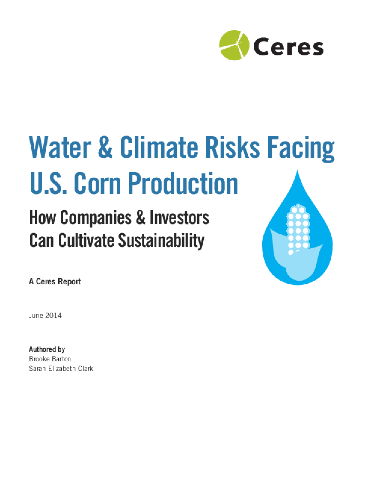 Water and Climate Risks Facing U.S. Corn Production: How Companies and Investors Can Cultivate Sustainability