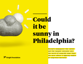 Could it Be Sunny in Philadelphia?