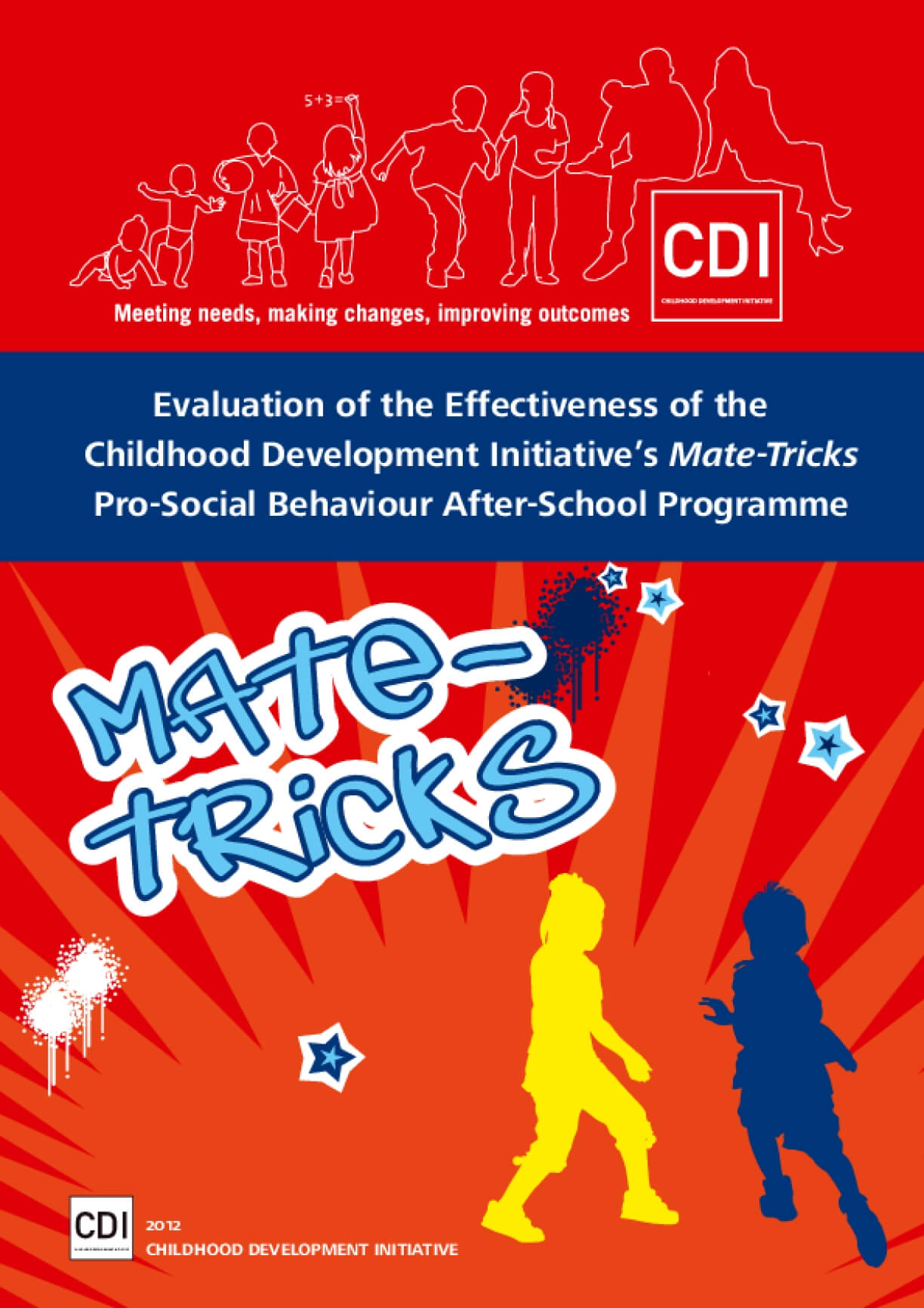 Evaluation of the Effectiveness of the Childhood Development Initiative's Mate-Tricks Pro-Social Behaviour After-School Programme
