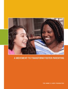 A Movement to Transform Foster Parenting