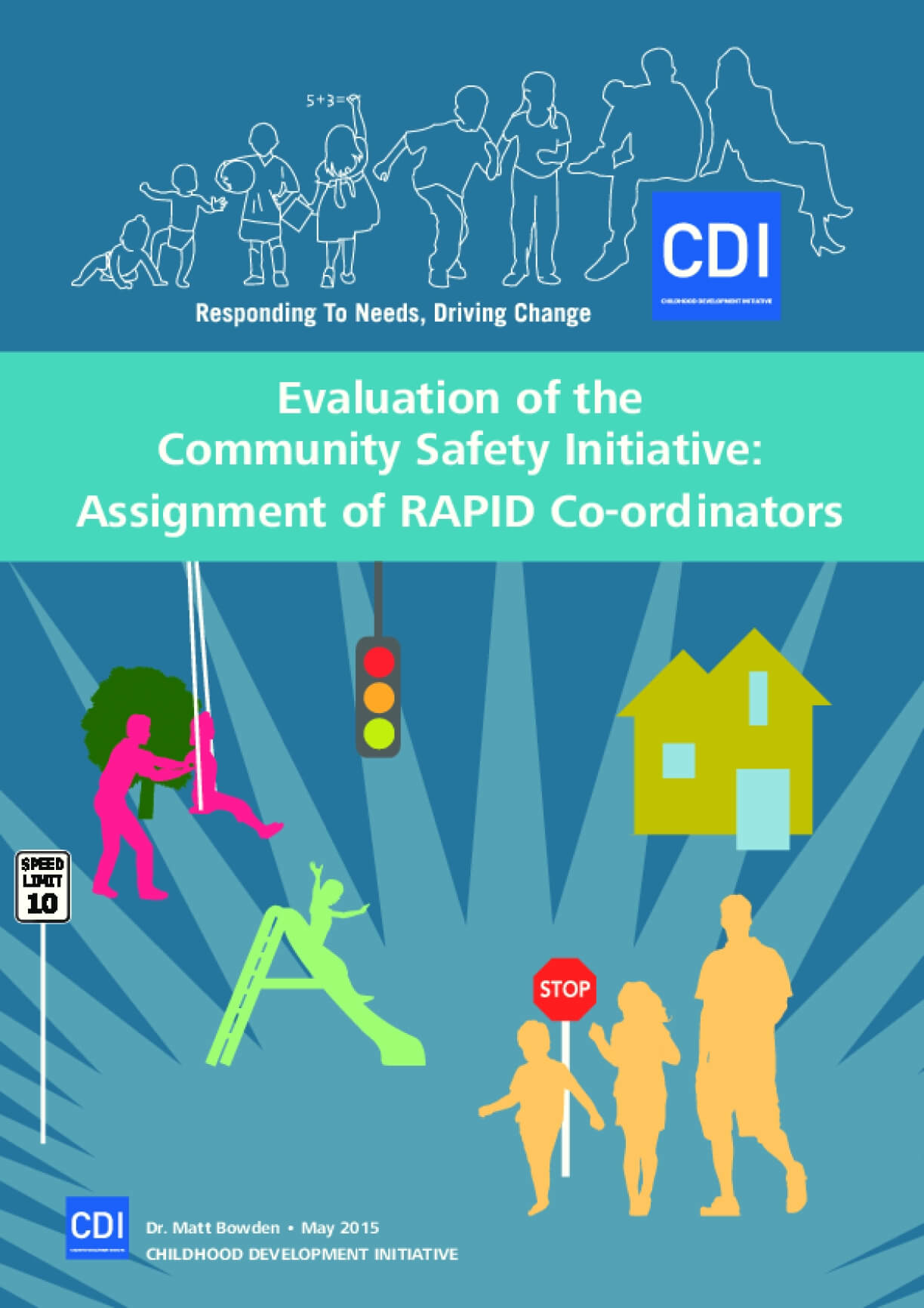 Evaluation of the Community Safety Initiative: Assignment of RAPID Co-ordinators