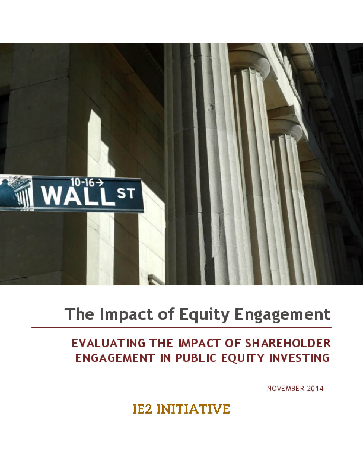 The Impact of Equity Engagement Evaluating the Impact of Shareholder Engagement in Public Equity Investing
