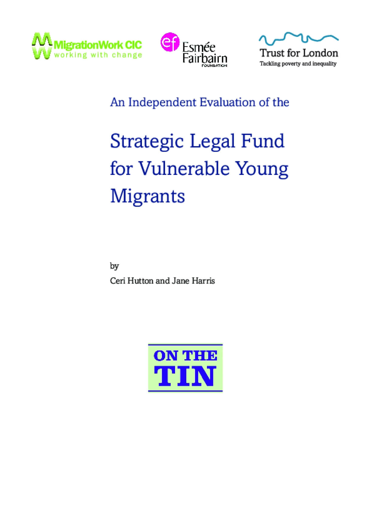 An Independent Evaluation of the Strategic Legal Fund for Vulnerable Young Migrants