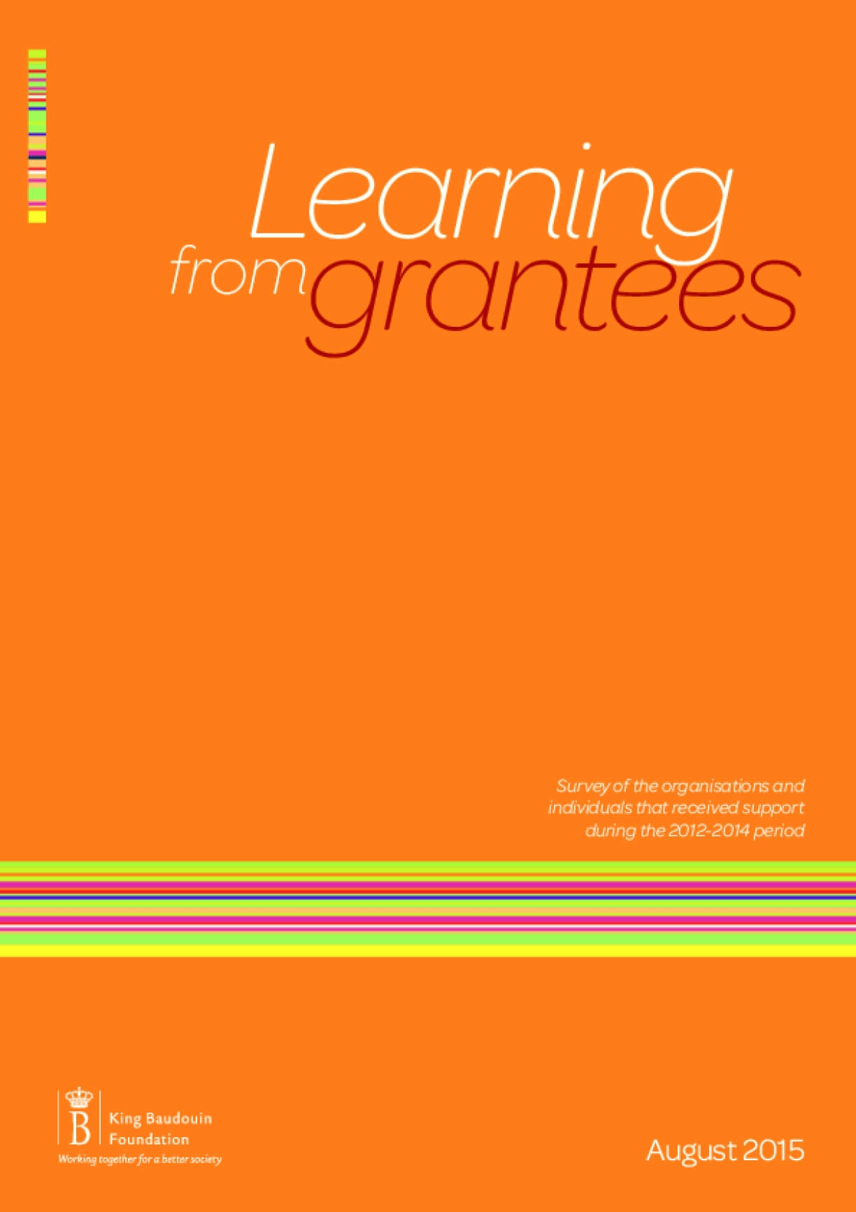Learning from Grantees