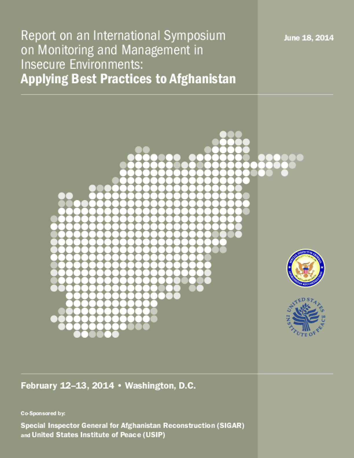Applying Best Practices to Afghanistan: Report on an International Symposium on Monitoring and Management in Insecure Environments